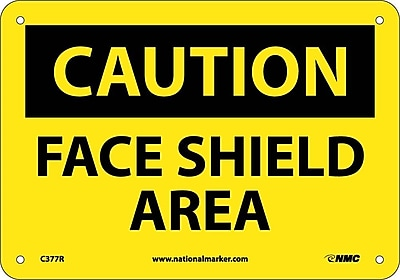 Caution, Face Shield Area, 7X10, Rigid Plastic