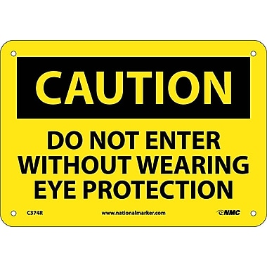 Caution, Do Not Enter Without Wearing Eye Protection, 7
