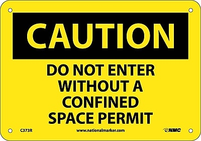 Caution, Do Not Enter Without A Confined Space Permit, 7X10, Rigid Plastic