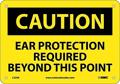 Caution, Caution Ear Protection Required Beyond, 7X10, Rigid Plastic