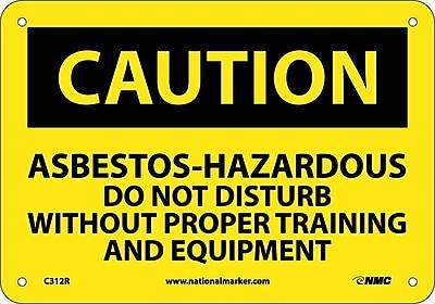 Caution, Asbestos-Hazardous .., 7X10, Rigid Plastic