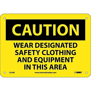 Caution, Wear Designated Safety Clothing And Equipment. . ., 7X10, Rigid Plastic