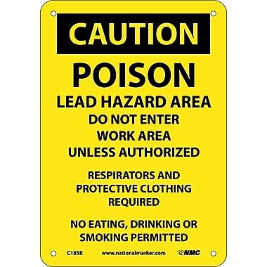 Caution, Poison Lead Hazard Area Do Not Enter Work Area. . ., 10X7, Rigid Plastic