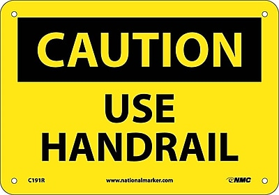 Caution, Use Handrail, 7X10, Rigid Plastic