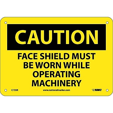 Caution, Face Shield Must Be Worn While Operating. . ., 7X10, Rigid Plastic
