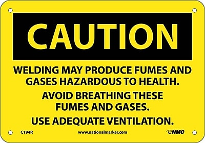Caution, Welding May Produce Fumes And Gases. . ., 7X10, Rigid Plastic