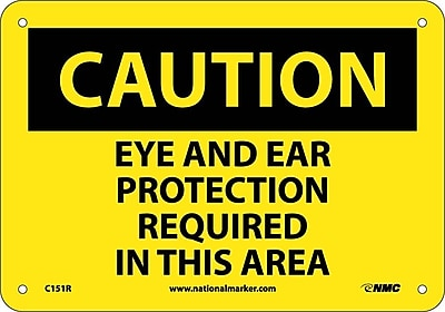Caution, Eye And Ear Protection Required In This Area, 7X10, Rigid Plastic