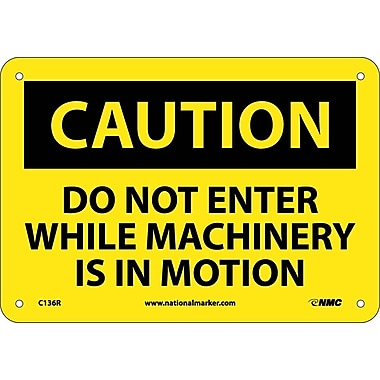Caution, Do Not Enter While Machinery Is In Motion, 7