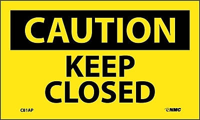 Caution, Keep Closed, 3X5, Adhesive Vinyl, 5/Pk