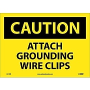 Caution, Attach Grounding Wire Clips, 10X14, Adhesive Vinyl