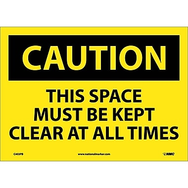 Caution, This Space Must Be Kept Clear At All. . ., 10X14, Adhesive Vinyl