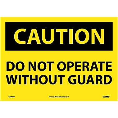 Caution, Do Not Operate Without Guard, 10X14, Adhesive Vinyl