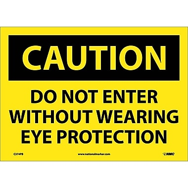 Caution, Do Not Enter Without Wearing Eye Protection, 10