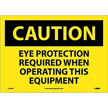 Caution, Eye Protection Required When Operating This Equipment, 10X14, Adhesive Vinyl