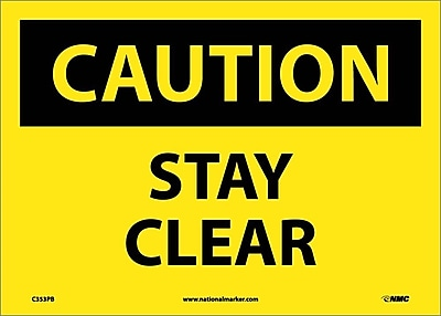 Caution, Stay Clear, 10X14, Adhesive Vinyl