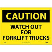 Caution, Watch Out For Fork Lift Trucks, 10X14, Adhesive Vinyl