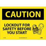 Caution, Lockout For Safety Before You Start, 10X14, Adhesive Vinyl