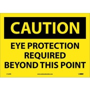 Caution, Eye Protection Required Beyond This Point, 10X14, Adhesive Vinyl