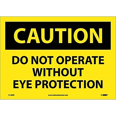Caution, Do Not Operate Without Eye Protection, 10