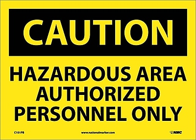 Caution, Hazardous Area Authorized Personnel Only, 10X14, Adhesive Vinyl