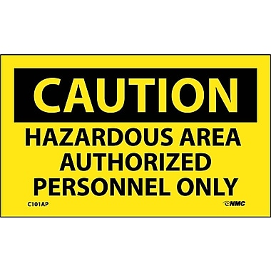 Caution, Hazardous Area Authorized Personnel Only, 3