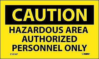Caution, Hazardous Area Authorized Personnel Only, 3X5, Adhesive Vinyl, 5Pk