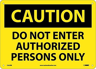 Caution, Do Not Enter Authorized Persons Only, 10X14, Rigid Plastic