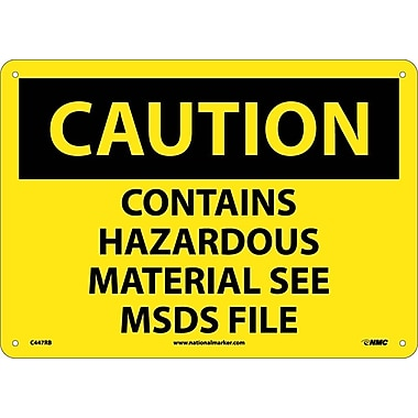 Caution, Contains Hazardous Material See Msds File, 10X14, Rigid Plastic