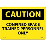 Caution, Confined Space Trained Personnel Only, 10X14, Rigid Plastic