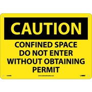 Caution, Confined Space Do Not Enter Without Obtaining Permit, 10X14, Rigid Plastic