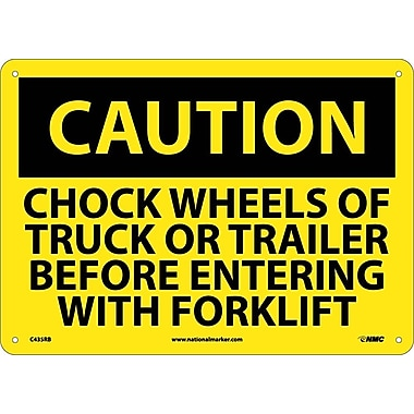 Caution, Chock Wheels Or Truck Or Trailer Before Entering with Forklift, 10