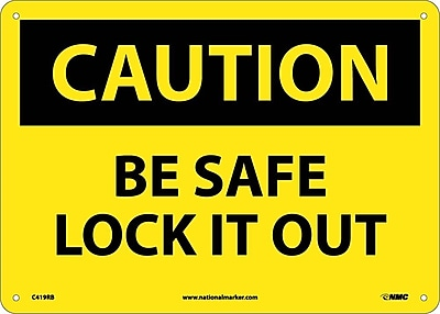 Caution, Be Safe Lock It Out, 10X14, Rigid Plastic