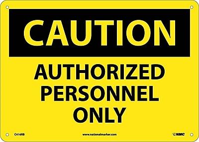 Caution, Authorized Personnel Only, 10X14, Rigid Plastic