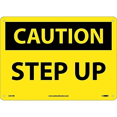 Caution, Step Up, 10X14, Rigid Plastic