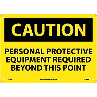 Caution, Personal Protective Equipment Req..., 10