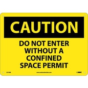 Caution, Do Not Enter Without A Confined Space Permit, 10X14, Rigid Plastic
