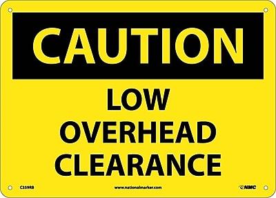 Caution, Low Overhead Clearance, 10X14, Rigid Plastic