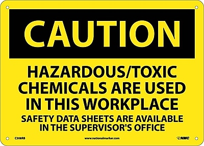 Caution, Hazardous/Toxic Chemicals Are Used In This Workplace. . ., 10X14, Rigid Plastic