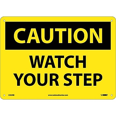 Caution, Watch Your Step, 10X14, Rigid Plastic