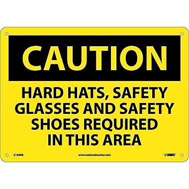 Caution, Hard Hats Safety Glasses And Safety Shoes Required In This Area, 10X14, Rigid Plastic