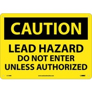 Caution, Lead Hazard Do Not Enter Unless Authorized, 10X14, Rigid Plastic