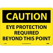 Caution, Eye Protection Required Beyond This Point, 10X14, Rigid Plastic