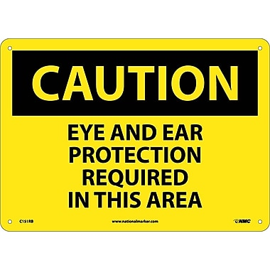 Caution, Eye And Ear Protection Required In This Area, 10X14, Rigid Plastic
