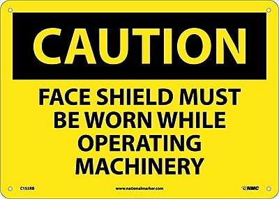 Caution, Face Shield Must Be Worn While Operating. . ., 10X14, Rigid Plastic