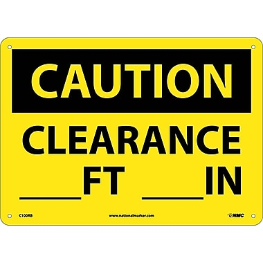 Caution, Clearance ---Ft. ---In., 10
