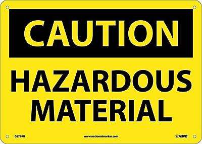 Caution, Hazardous Material, 10X14, Rigid Plastic