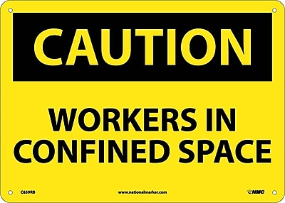 Caution, Workers In Confined Space, 10X14, Rigid Plastic
