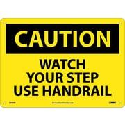 "Caution, Watch Your Step Use Handrail, 10"" x 14"", Rigid Plastic"