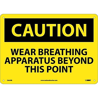 Caution, Wear Approved Breathing Apparatus Beyond This Point, 10X14, Rigid Plastic