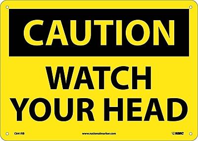 Caution, Watch Your Head, 10X14, Rigid Plastic